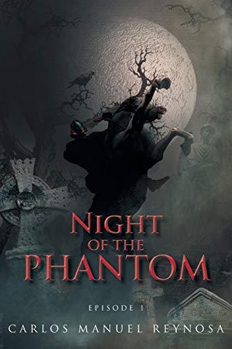 9781468540291: Night of the phantom: Episode 1