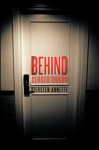 Behind Closed Doors: Kiersten Annette