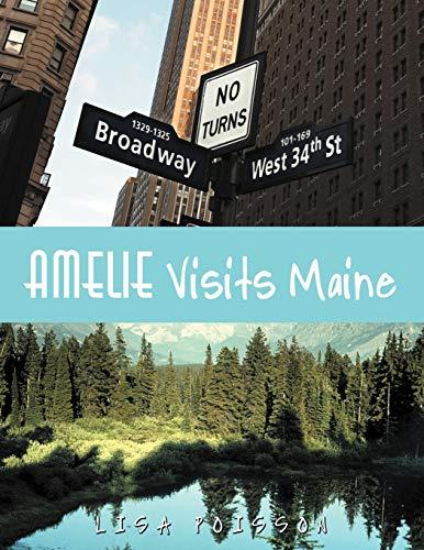 9781468541410: Amelie Visits Maine