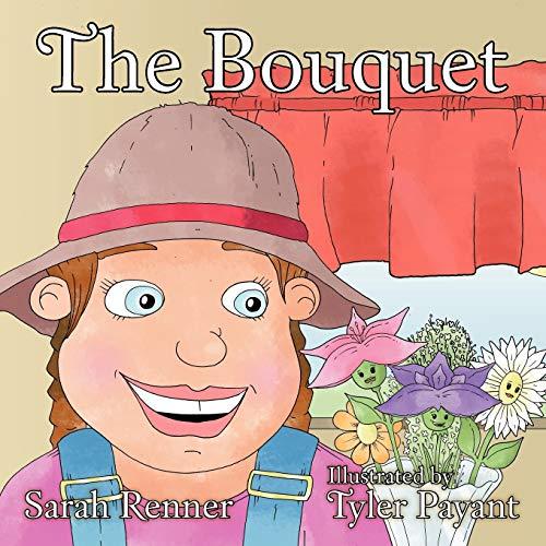 The Bouquet: Renner, Sarah
