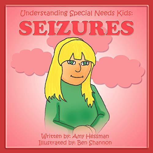 9781468543841: Understanding Special Needs Kids: Seizures