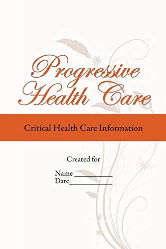 Progressive Health Care Critical Health Care Information: LMSW Mary Duram