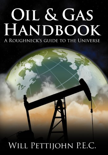 9781468545326: Oil & Gas Handbook: A Roughneck's guide to the Universe