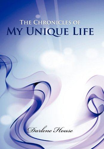 9781468545746: The Chronicles of My Unique Life