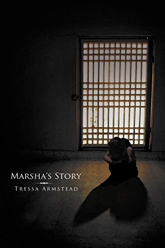 Marsha's Story: Armstead, Tressa
