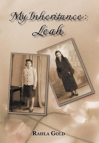 9781468546842: My Inheritance: Leah