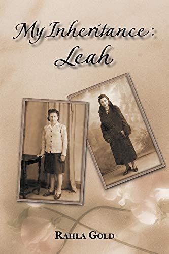 9781468546859: My Inheritance: Leah
