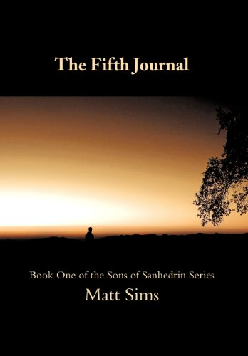 The Fifth Journal: Book One of the Sons of Sanhedrin Series: Matt Sims