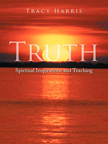 9781468548112: Truth: Spiritual Inspirations and Teaching