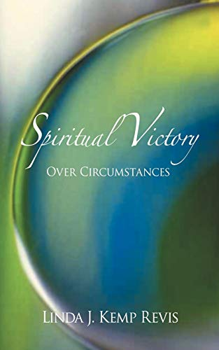 9781468548389: Spiritual Victory Over Circumstances