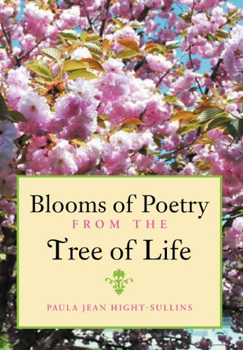 Blooms of Poetry from the Tree of Life: Paula Jean Hight-Sullins