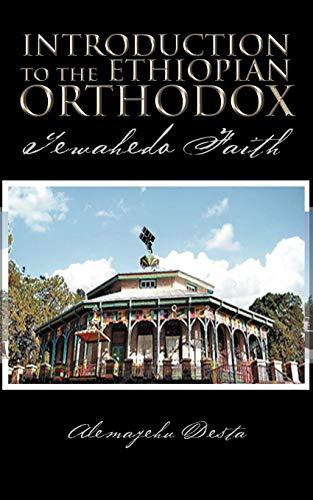 9781468548891: Introduction To The Ethiopian Orthodox: Tewahedo Faith