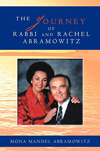 The Journey of Rabbi and Rachel Abramowitz: Mona Mandel Abramowitz