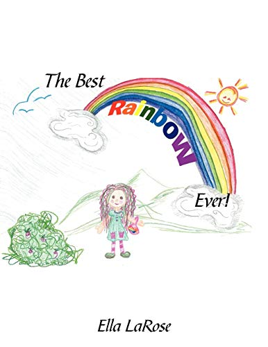 9781468549461: The Best Rainbow Ever!