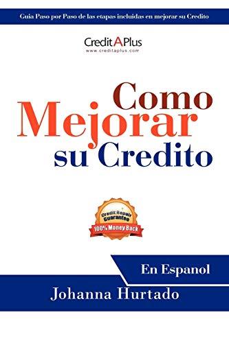 9781468550894: Como Mejorar Su Credito: En Espanol (Spanish Edition)