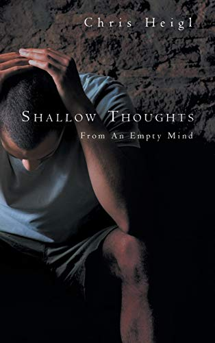 9781468551068: Shallow Thoughts: From an Empty Mind