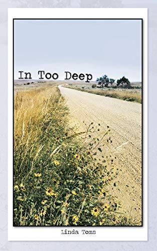 In Too Deep: Linda Toms