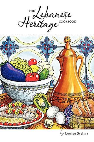 9781468551273: The Lebanese Heritage Cookbook