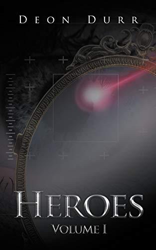 Heroes: Volume I: Deon Durr