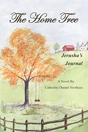 The Home Tree : Jerusha's Journal: Catherine Durant Voorhees