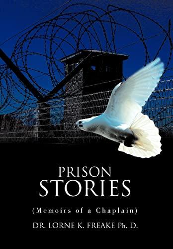9781468554991: Prison Stories: (Memoirs of a Chaplain)