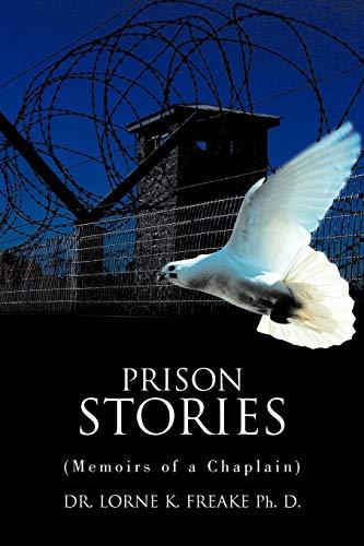 9781468555004: Prison Stories: Memoirs of A Chaplain
