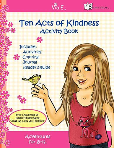 Ten Acts of Kindness Activity Book (Paperback): Alex O Shay