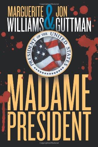Madame President: Williams, Marguerite, Guttman,