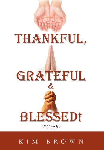 9781468555660: Thankful, Grateful & Blessed!: Tg&b!