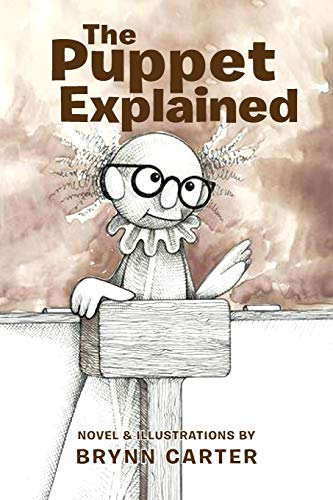 The Puppet Explained: Brynn Carter