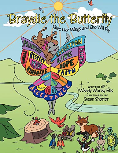 9781468556605: Braydie the Butterfly: Give Her Wings and She Will Fly