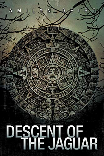 Descent of the Jaguar: Geist, Amilyn