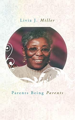 9781468557770: Parents Being Parents