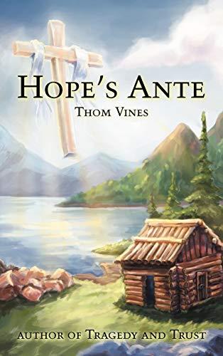 Hopes Ante: Thom Vines