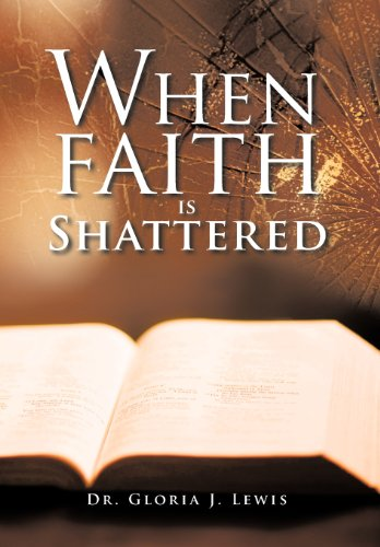 9781468559385: When Faith Is Shattered