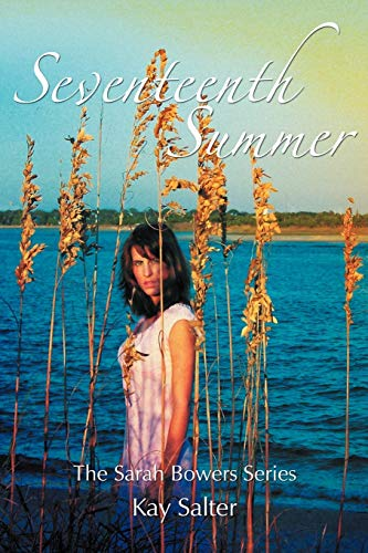 Seventeenth Summer: The Sarah Bowers Series (146856045X) by Salter, Kay
