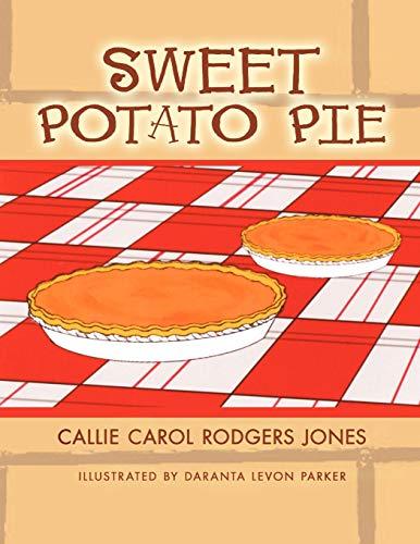 SWEET POTATO PIE: Callie Carol Rodgers Jones