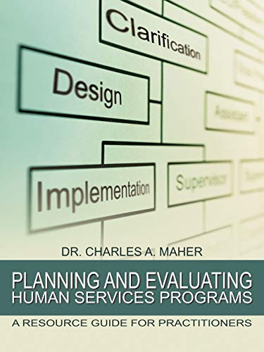 9781468561357: Planning and Evaluating Human Services Programs: A Resource Guide For Practitioners