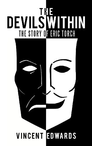 9781468562613: The Devils Within: The Story of Eric Torch
