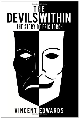 9781468562620: The Devils Within: The Story of Eric Torch