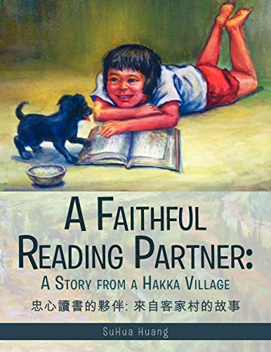 9781468562675: A Faithful Reading Partner: A Story From A Hakka Village