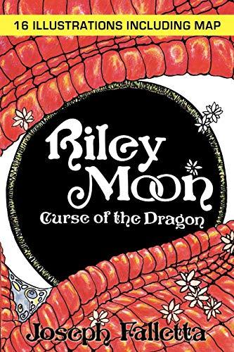 Riley Moon: Curse of the Dragon: Joseph Falletta