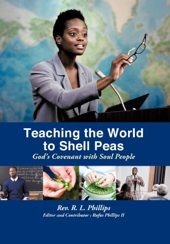 9781468566123: Teaching the World to Shell Peas: God's Covenant with Soul People