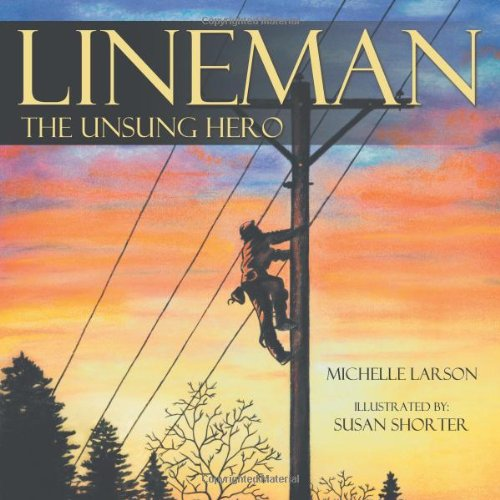 Lineman, the Unsung Hero: Michelle Larson