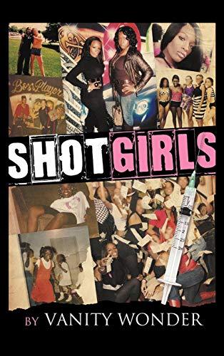 Shot Girls: Vanity Wonder