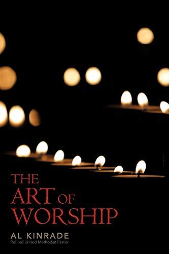 The Art of Worship: Al Kinrade