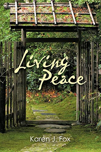 Living Peace: Karen J. Fox