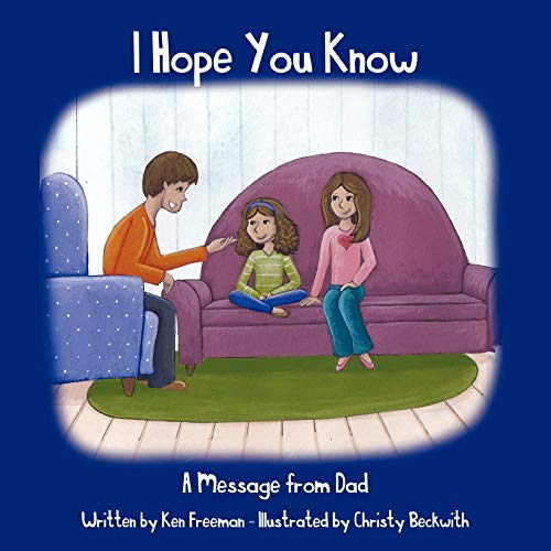 9781468574661: I Hope You Know: A Message From Dad