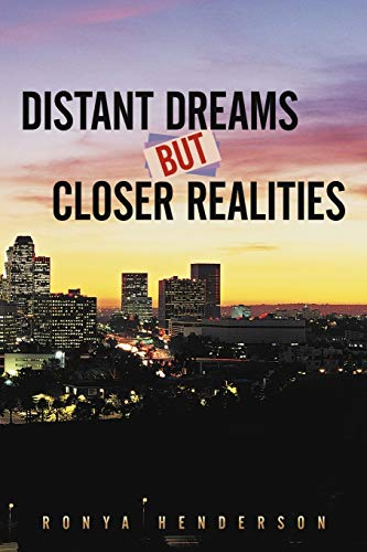 Distant Dreams But Closer Realities: Ronya Henderson