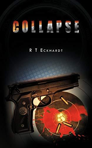 Collapse: R T Eckhardt